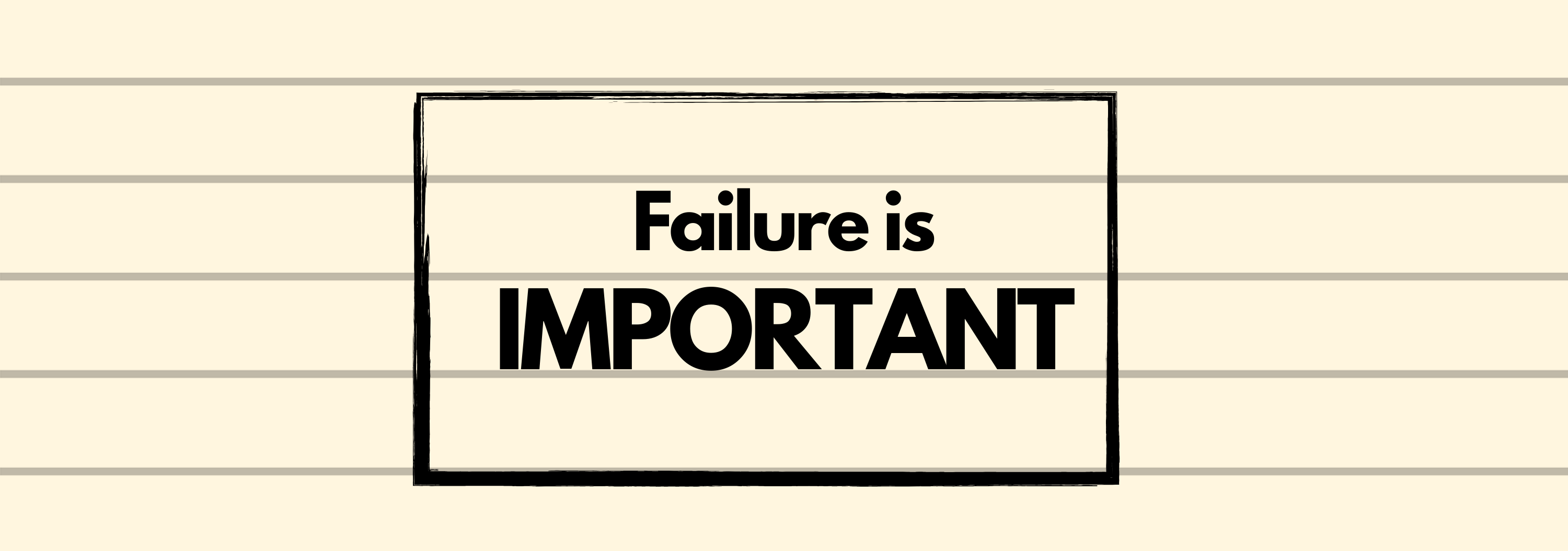 Failure is Important header image