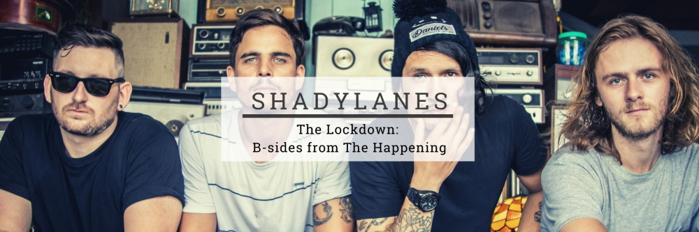 Shadylanes Presents: The Lockdown: B-sides from The Happening. header image